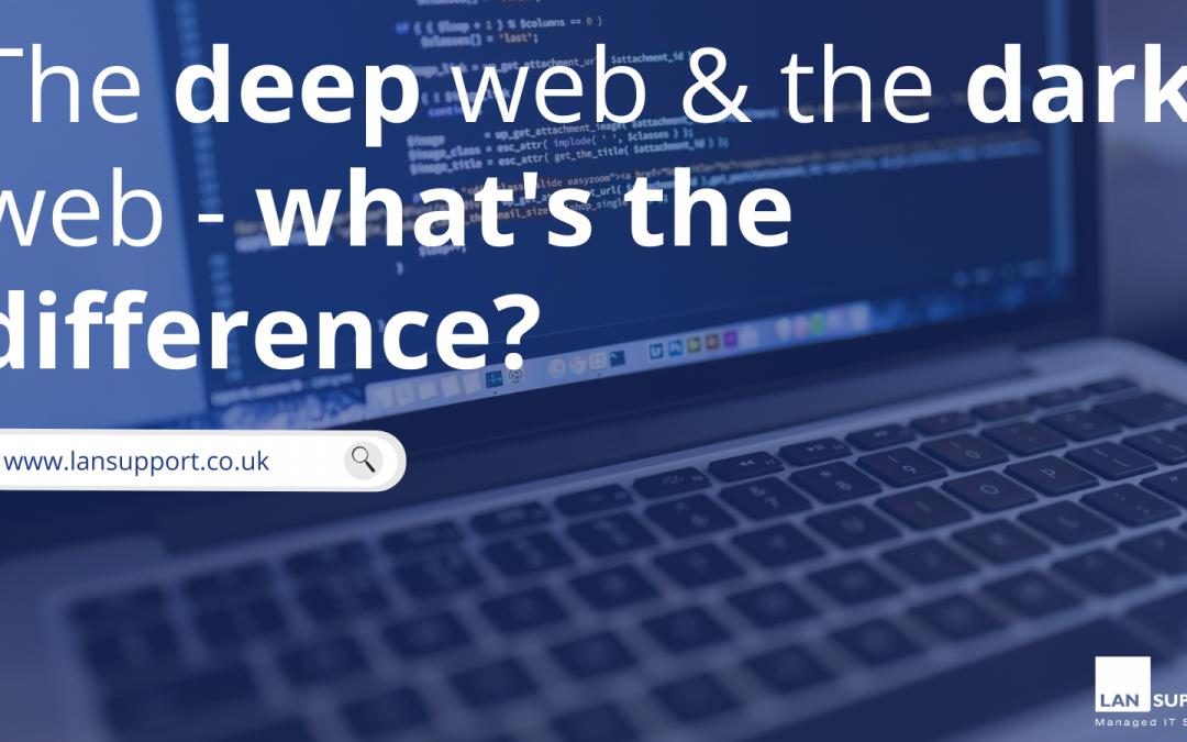 The deep web VS the dark web